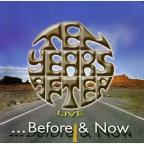 Before &amp; Now Live
