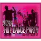 Super Hot Dance Party