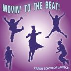 Movin to the Beat!