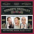 Three's Company: Hot Ragtime Boogie Blues & Jazz