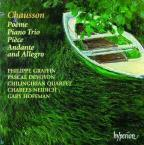 Chausson: Poeme; Piano Trio; Piece; Andante and Allegro