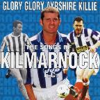 Kilmarnock FC: Glory Glory Ayrshire Killie