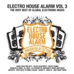 Electro House Alarm 3 Presented By DJ