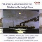 Golden Age of Light Music: Melodies for the Starlight Hours