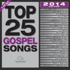 Top 25 Gospel Songs: 2014 Edition
