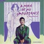 Man of No Importance, A