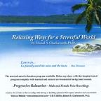 Relaxing Ways For A Stressful World-Progressive Mu
