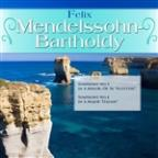 "Felix Mendelssohn-Bartholdy: Symphony No.3 In A Minor, Op. 56 ""Scottish""; Symphony No.4 In A Major ""Italian"""