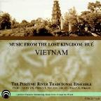 Music from Lost Kingdom: Hue Vietnam