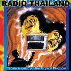 Radio Thailand: Transmissions from the Tropical Kingdom