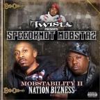 Mobstability II: Nation Bizness