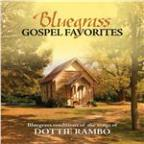 Bluegrass Gospel Favorites - Songs of Dottie Rambo