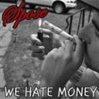 We Hate Money (Edited Version)