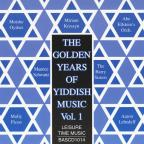 Golden Years of Yiddish Music, Vol. 1