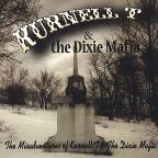 Misadventures Of Kurnell T & The Dixie Mafia