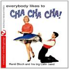 Everybody Likes To Cha Cha Cha