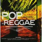 Pop Anthems In Reggae