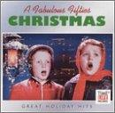 Fabulous Fifties Christmas: Great Holiday Hits
