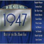 In The Mood With: 1947 Best Of