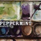 Peppermint Sampler, Vol. 3