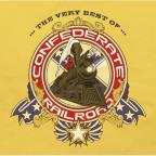 Very Best of Confederate Railroad
