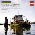 Gershwin: Porgy and Bess - A Symphonic Picture; Second Rhapsody; Concerto in F