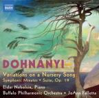 Dohnanyi: Variations on a Nursery Song; Symphonic Minutes; Suite, Op. 19