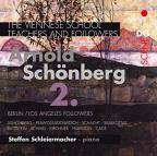 Viennese School - Teachers and Followers: Arnold Schonberg, Vol. 2