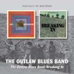 Outlaw Blues Band and the People/Breaking In