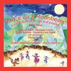Dance on a Moonbeam: A Collection of Songs and Poems