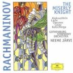 Rachmaninov: Miserly Knight