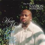 How Much You Love Me: The Praise Of Nashon Fondren