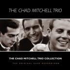 Chad Mitchell Trio Collection: Original Kapp Recordings