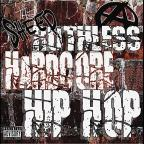 Ruthless Hardcore Hip Hop
