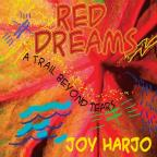 Red Dreams: A Trail Beyond Tears