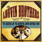 Christian Life: The Definitive Louvin Brothers Story