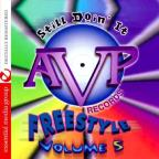 Avp Records Freestyle 5: Still Doin It