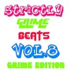 Strictly Grime Beats Vol.8