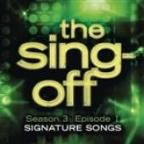 Sing-Off: Season 3: Episode 2 - Signature Songs