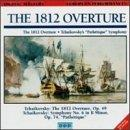 "Tchaikovsky: The 1812 Overture; Symphony No. 6 In B Minor, Op. 74 ""Pathétique"""