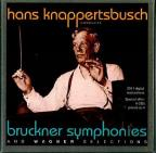 Hans Knappertsbusch conducts Bruckner Symphonies and Wagner Selections