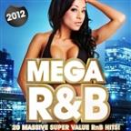 Top 20 Mega R&B - 20 Massive Super Value RNB Hits! ( R And B ) ( Deluxe Version )