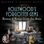 Reader's Digest Music: Hollywood's Forgotten Gems - Scores & Songs From The Attic, Vol. 2