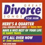 Great Divorce Songs For Him/Various Artists