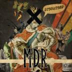 MDR Presents: Disguised