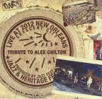 Tribute to Alex Chilton: Live at Jazzfest 2012
