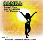 Samba: Brazilian Percussion For Dancers Vol. 1