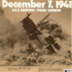 December 7 1941 U.S.S. Arizona Pearl Harbour: The Complete Story Of The Bombing Of Pearl Harbour 1941