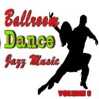 Ballroom Dance Jazz Music, Vol. 8