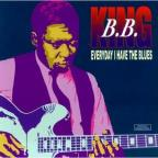 BB King:Everyday I Have